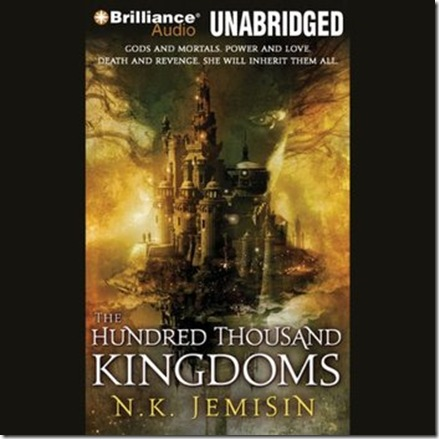N. K. Jemisin - The Hundred Thousand Kingdoms